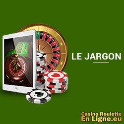 Comprendre le jargon utilisé à la roulette en ligne